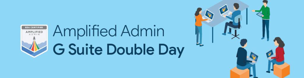 G Suite Double Day – Connecticut – online